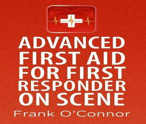 Advanced First Aid For First Responder